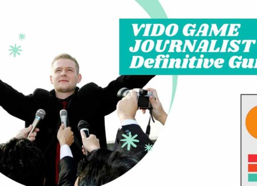 VIDO GAME JOURNALIST _ The Definitive Guide FEATURE IMAGE